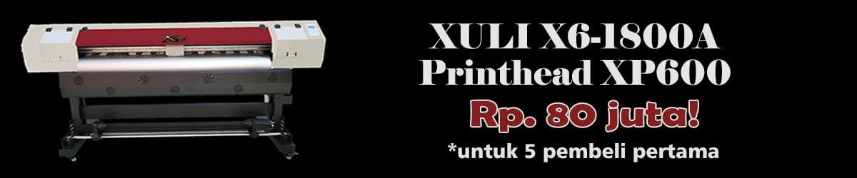 Mesin Digital Printing Xuli X6-1800A